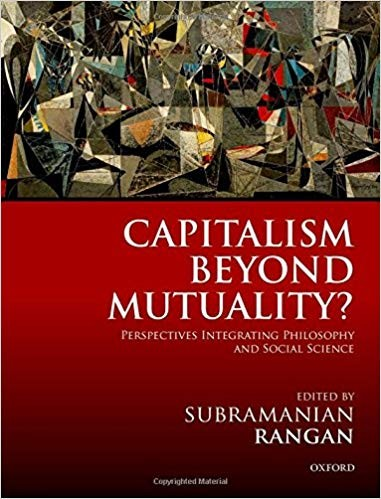 CAPITALISM BEYOND MUTUALITY? - Perspectives integrating philosophy and social science
