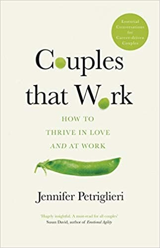 COUPLES THAT WORK - HOW TO THRIVE IN LOVE AND AT WORK