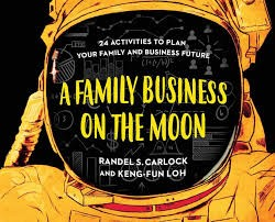A FAMILY BUSINESS ON THE MOON