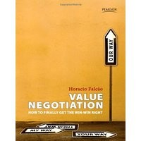 VALUE NEGOTIATION How to finally get the win-win right