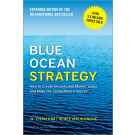 BLUE OCEAN STRATEGY - The expanded edition of the international bestseller