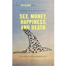 SEX, MONEY, HAPPINESS, AND DEATH (paperback)