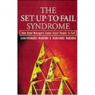 SET-UP TO FAIL SYNDROME
