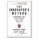 THE INNOVATOR'S METHOD - Bringing the Lean Startup into your Organization