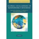 GLOBAL CHALLENGES IN RESPONSIBLE BUSINESS