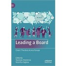 LEADING A BOARD - Chairs' Practices Across Europe