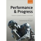 PERFORMANCE & PROGRESS - ESSAYS ON CAPITALISM, BUSINESS AND SOCIETY (paperback)
