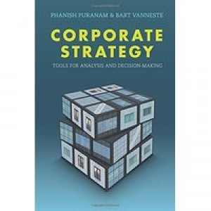 CORPORATE STRATEGY Tools for Analysis and Decision-Making